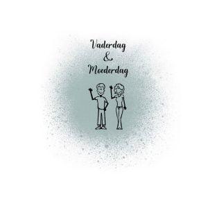 Vaderdag / Moederdag